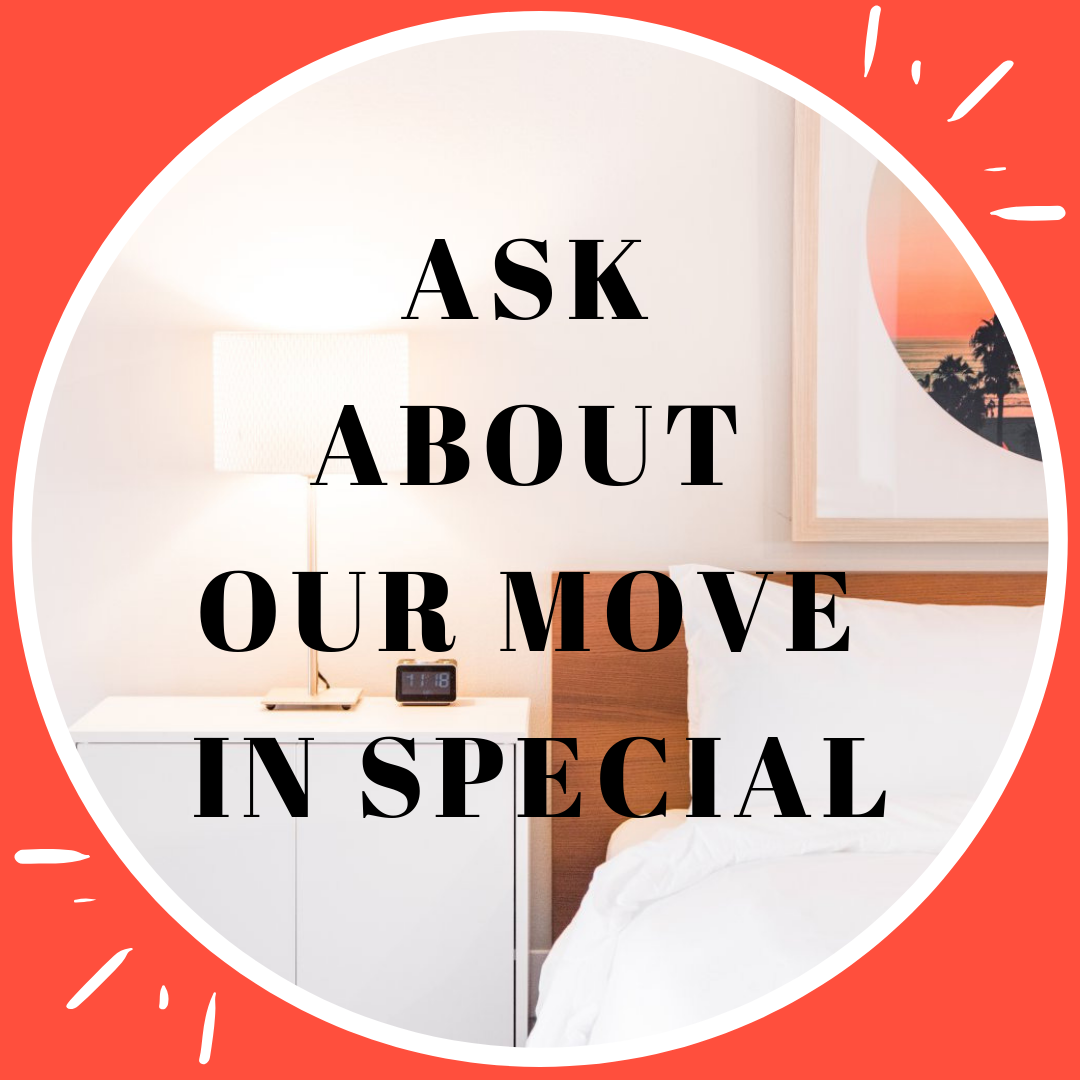 Ask about our move in special
